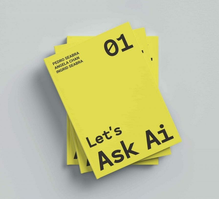 Let's Ask AI by Ingrid Seabra, Pedro Seabra, and Angela Chan. Hardcover ISBN: 978-1-954145-10-8. Paperback ISBN: 978-1- 954145-06-1. eBook ISBN: 978-1-954145-08-5.